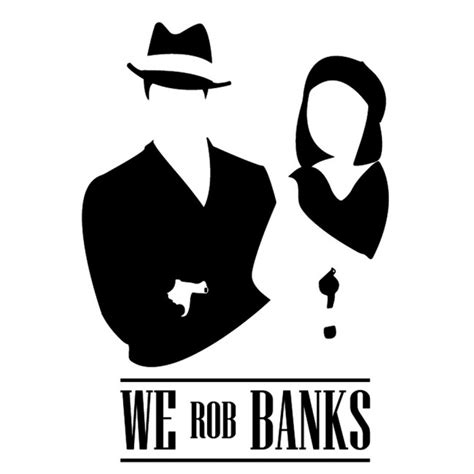 We Rob Banks Wall Sticker Bonnie And Clyde Wall Decal
