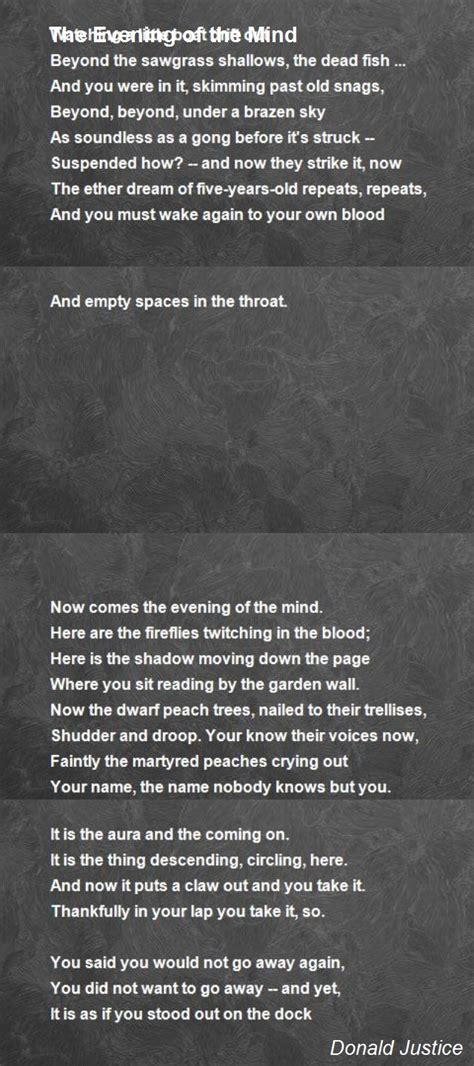 The Evening Of The Mind Poem by Donald Justice - Poem Hunter