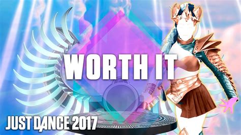 Just Dance 2017: Worth It by Fifth Harmony Ft