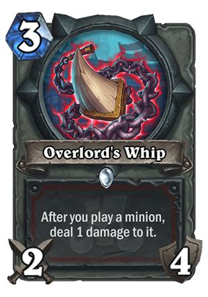 Overlord's Whip - Hearthstone Top Decks